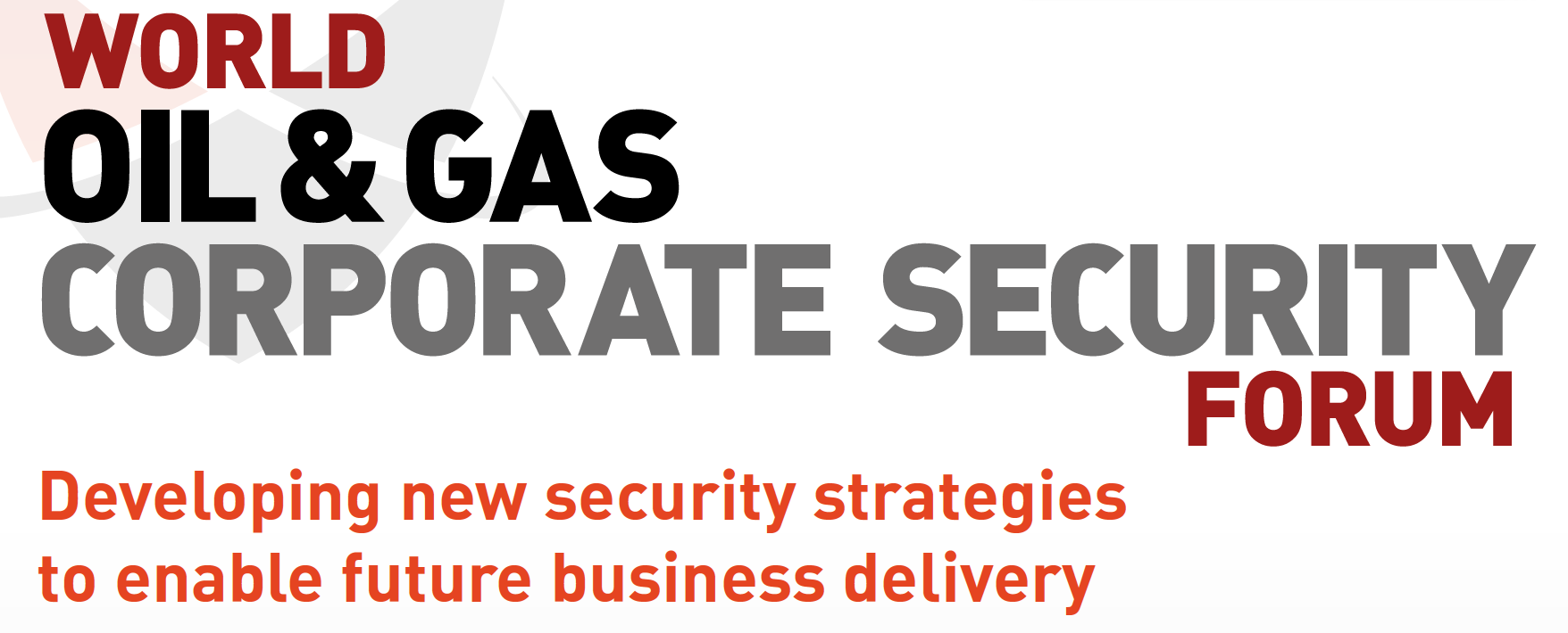 World Oil and Gas Commercial Security Forum