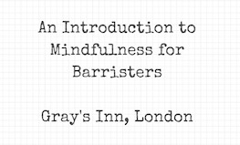 Mindfulness for Barristers